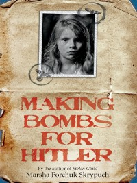 Cover Making Bombs for Hitler