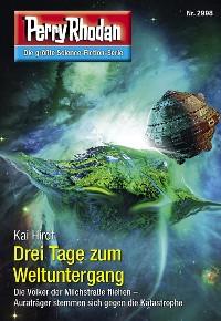 Cover Perry Rhodan 2998: Drei Tage zum Weltuntergang