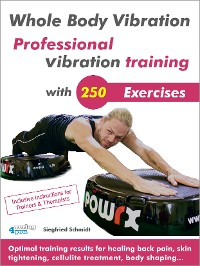 Cover Whole Body Vibration. Professional vibration training with 250 Exercises.