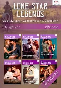 Cover Lone Star Legends - Liebe zwischen Geheimnissen & Skandalen - 6-teilige Serie
