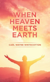 Cover When Heaven Meets Earth