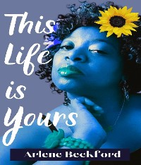 Cover THIS LIFE IS YOURS