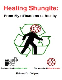 Cover Healing Shungite: From Mystifications to Reality