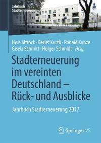Cover Stadterneuerung im vereinten Deutschland – Rück- und Ausblicke