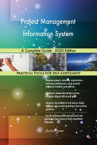 Cover Project Management Information System A Complete Guide - 2020 Edition