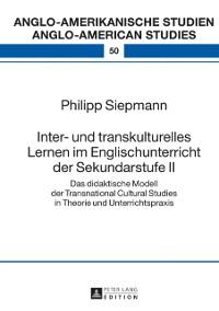 Cover Inter- und transkulturelles Lernen im Englischunterricht der Sekundarstufe II