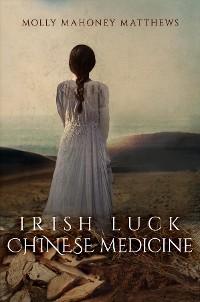 Cover Irish Luck, Chinese Medicine