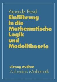 Cover Einfuhrung in die Mathematische Logik und Modelltheorie