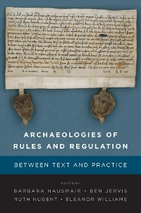Cover Archaeologies of Rules and Regulation