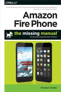 Cover Amazon Fire Phone: The Missing Manual