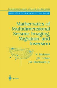 Cover Mathematics of Multidimensional Seismic Imaging, Migration, and Inversion