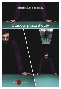 Cover L'amore puzza d'odio