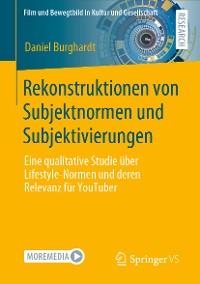 Cover Rekonstruktionen von Subjektnormen und Subjektivierungen