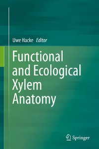 Cover Functional and Ecological Xylem Anatomy