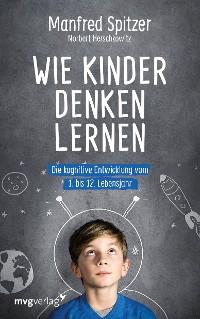 Cover Wie Kinder denken lernen
