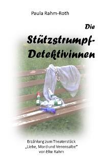 Cover Die Stützstrumpf-Detektivinnen