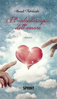 Cover Il caleidoscopio dell'amore
