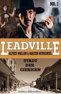 Cover Leadville #1: Stadt der Gierigen