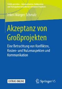 Cover Akzeptanz von Großprojekten