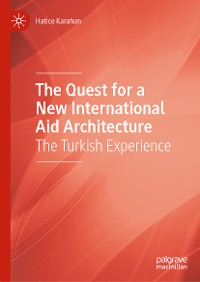 Cover The Quest for a New International Aid Architecture