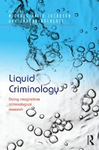 Cover Liquid Criminology