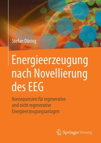 Cover Energieerzeugung nach Novellierung des EEG