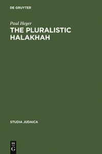 Cover The Pluralistic Halakhah