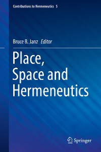 Cover Place, Space and Hermeneutics