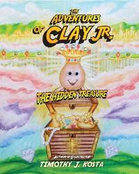 Cover The Adventures of Clay De' Pot Jr.