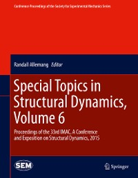 Cover Special Topics in Structural Dynamics, Volume 6