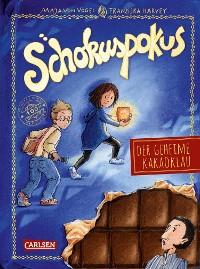 Cover Schokuspokus 1: Der geheime Kakaoklau