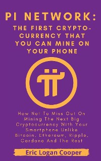 Cover Pi Network: The First Crypto-currency That You Can Mine With Your Smartphone