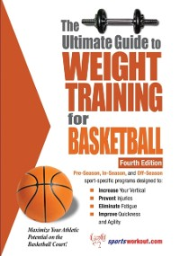 Cover Ultimate Guide to Weight Training for Basketball