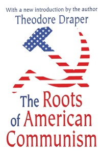 Cover Roots of American Communism