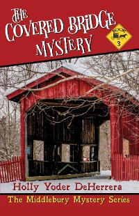 Cover The Covered Bridge Mystery