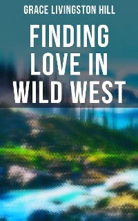 Cover Finding Love in Wild West