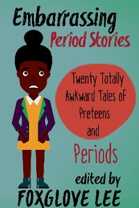 Cover Embarrassing Period Stories