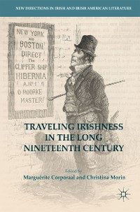 Cover Traveling Irishness in the Long Nineteenth Century