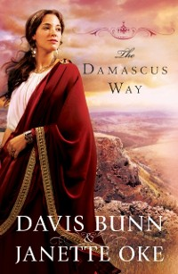 Cover Damascus Way (Acts of Faith Book #3)