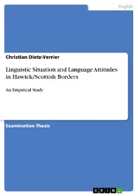 Cover Linguistic Situation and Language Attitudes in Hawick/Scottish Borders