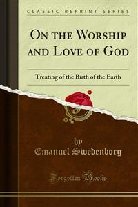 Cover On the Worship and Love of God