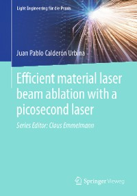 Cover Efficient material laser beam ablation with a picosecond laser