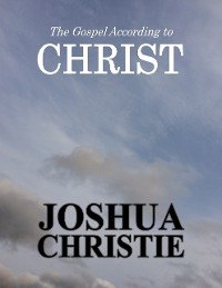 Cover The Gospel According to Christ