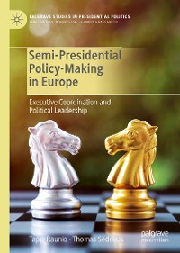 Cover Semi-Presidential Policy-Making in Europe