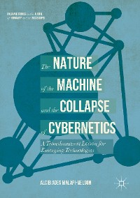 Cover The Nature of the Machine and the Collapse of Cybernetics