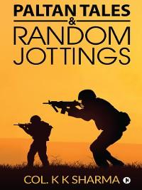 Cover Paltan Tales &  Random Jottings