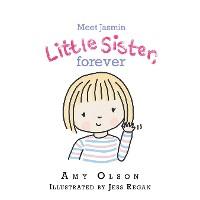 Cover Meet Jasmin Little  Sister, Forever