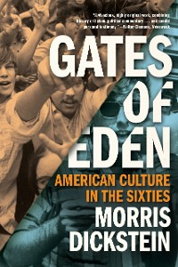 Cover Gates of Eden: American Culture in the Sixties
