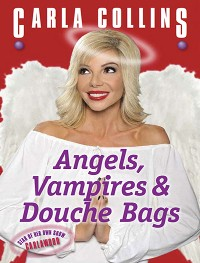 Cover Angels, Vampires & Douche Bags
