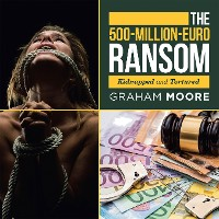 Cover The 500-Million-Euro Ransom